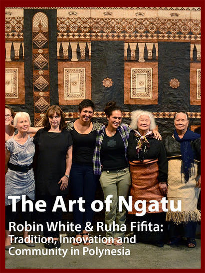The Art of Ngatu | Robin White & Ruga Fifita: Tradition, Innovation and Community in Polynesia. Image Courtesy of The Ohio State University at Newark.